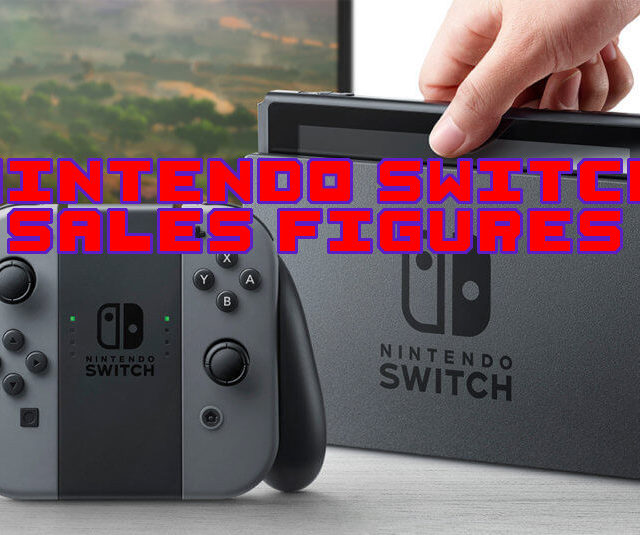 Nintendo Switch Sales Figures