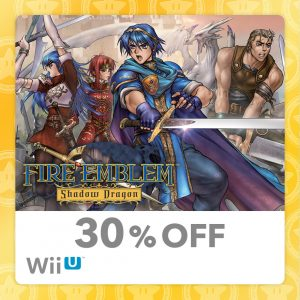 30% Off Fire Emblem Shadow Dragon Wii U eShop My Nintendo Reward