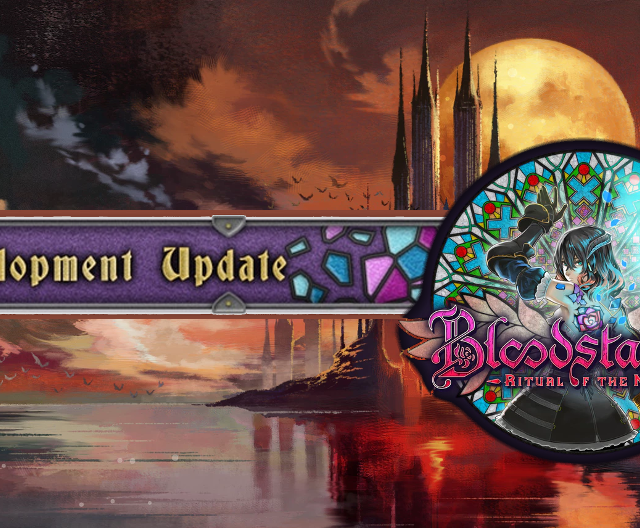 Bloodstained: Ritual of the Night Update