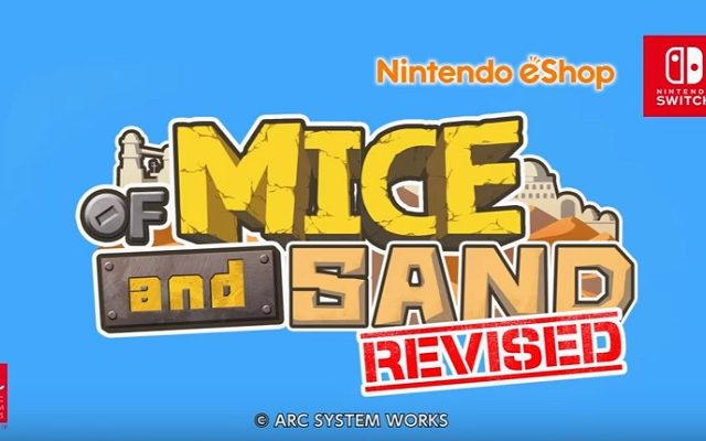 Of Mice and Sand: Revised Nintendo Switch
