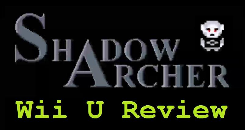 Shadow Archer Wii U Review