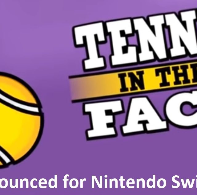 Tennis in the Face for Switch