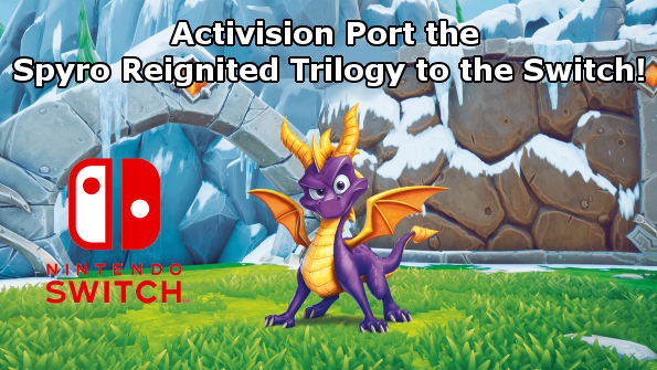 Spyro Reignited Trilogy Switch Petition