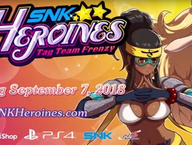 SNK Heronies Tag Team - New Trailer May 1st, 2018