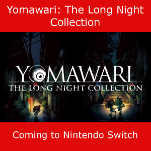 Yomawari The Long Night Collection coming to Nintendo Switch