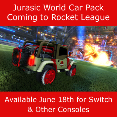 Jurassic World Car Pack Coming to Rocket League June 18th