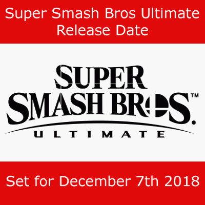 Super Smash Bros Ultimate Switch Release Date