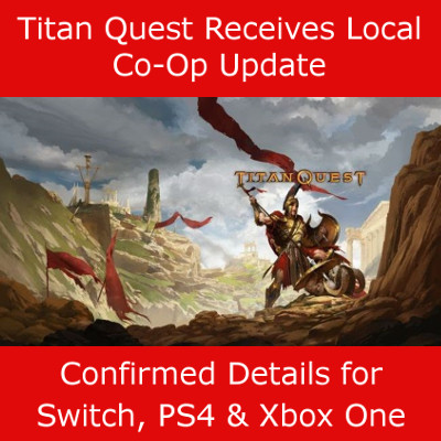 Titan Quest Update Local Co-Op