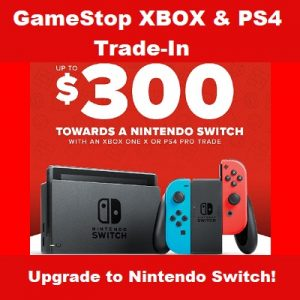 GameStop Switc, PS4, Xbox One Trade-In