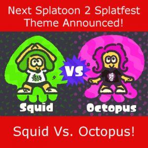 Splatfest Splatoon 2 Squid vs. Octopus