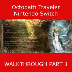Octopath Traveler Walkthrough