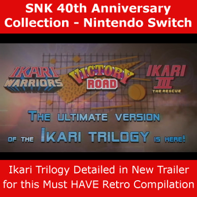 Ikari Trilogy Showcase SNK 40th Anniversary Collection
